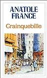 Crainquebille - Putois - Riquet et plusieurs autres récits profitables par France