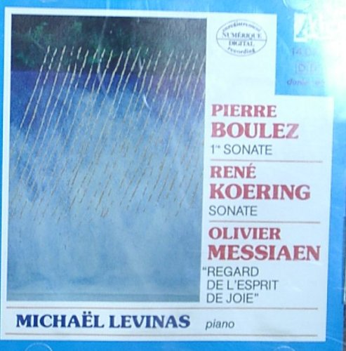 boulez-sonate-no-1-koering-sonate-messiaen-regard-de-lespirit-de-joie
