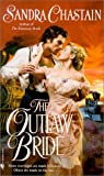 The Outlaw Bride, Sandra Chastain, 0553580477