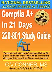 CompTIA A+ In 21 Days 220-801 Study Guide (CompTIA A+ In 21 Days Series) (English Edition)