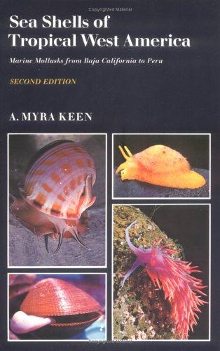 (Sea Shells of Tropical West America; Marine Mollusks from Baja California to Peru)