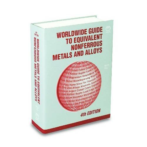worldwide-guide-to-equivalent-nonferrous-metals-and-alloys-asm-materials-data-series
