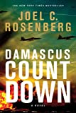 Book cover from Damascus Countdown by Joel C. Rosenberg