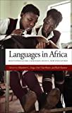 img - for Languages in Africa: Multilingualism, Language Policy, and Education (Georgetown University Round Table on Languages and Linguistics) book / textbook / text book