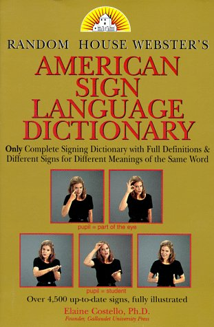 Random House Webster's American Sign Language Dictionary by Random House Reference