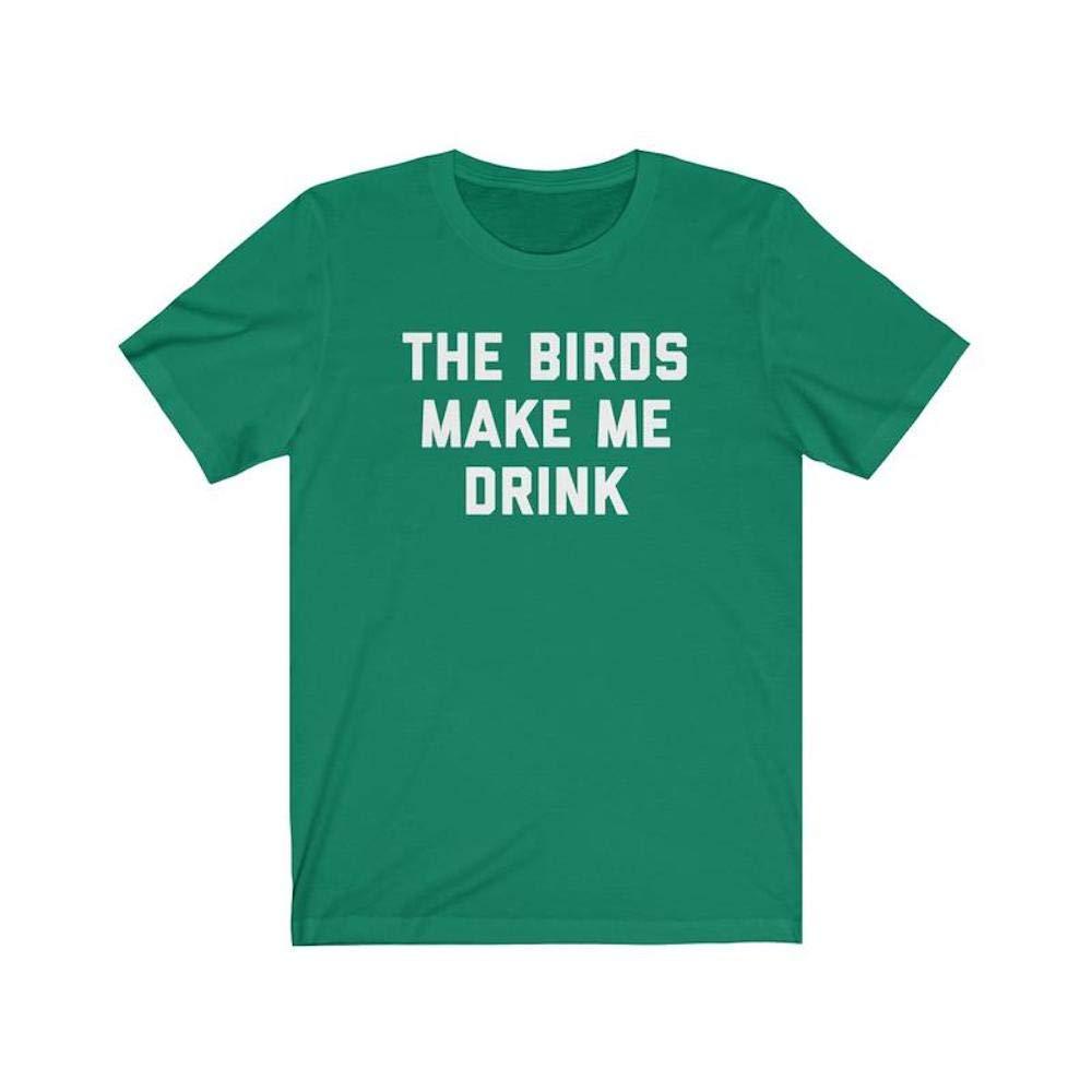 The Birds Make Me Drink Unisex Jersey Short Sleeve Tee
