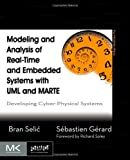 Modeling and Analysis of Real-Time and Embedded Systems with UML and MARTE, Bran Selic and Sébastien Gérard, 0124166199