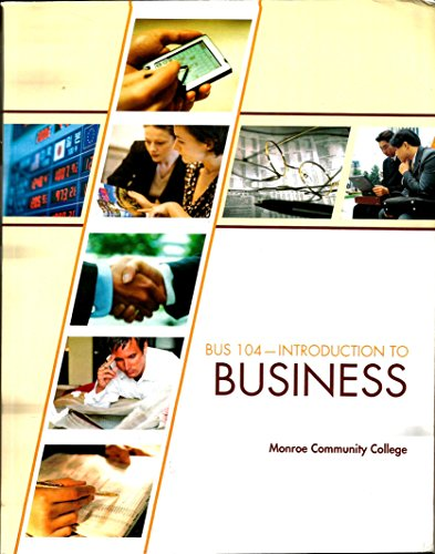 Introduction to Business (BUS-104 Introduction to Business)