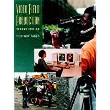 Video Field Production