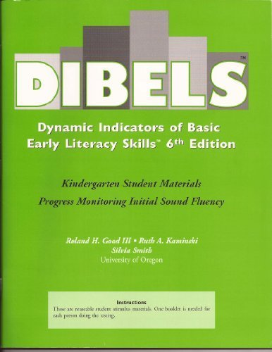 Dibels: Dynamic Indicators of Basic Early Literacy Skills 6th Edition (Kindergarten Student Materials Progress Monitoring Initial Sound Fluency) (Dynamic Indicators Of Basic Early Literacy Skills Dibels)