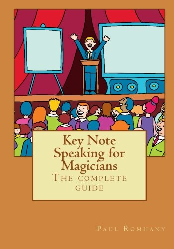 MMS Keynote Speaking for Magicians by Paul Rohmany - Book by MMS