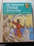 Old Testament Friends, Robert G. Fulbright, 0805442510