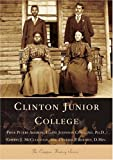 Clinton Junior College, Piper Peters Aheron and Elaine Johnson Copeland, 0738517291