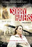 DVD : Sorry Haters