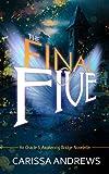 The Final Five: An Oracle and Awakening Bridge Novelette (An 8th Dimension Novel Book 1)