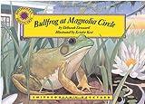 Bullfrog at Magnolia Circle - a Smithsonian's Backyard Book (Mini book)