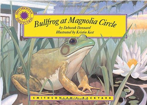 Bullfrog at Magnolia Circle - a Smithsonian's Backyard Book (Mini book) by Brand: Soundprint (Image #2)