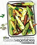 Best BookSumo Press Cooking Books - The Roasted Vegetables Cookbook: 50 Delicious Roasted Vegetables Review