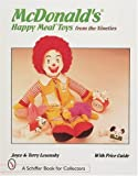 img - for McDonald's Happy Meal Toys from the Nineties (Schiffer Book for Collectors) book / textbook / text book