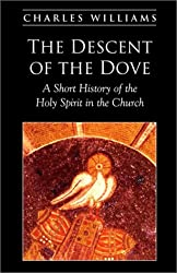 The Descent of the Dove: A Short History of the Holy Spirit in the Church