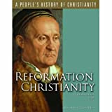 img - for Reformation Christianity (A People's History of Christianity Series, Vol 5) book / textbook / text book