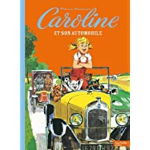 CAROLINE ET SON AUTOMOBILE