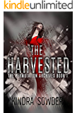 The Harvested (The Permutation Archives Book 1)