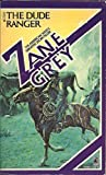 The Dude Ranger, Zane Grey, 0671634437