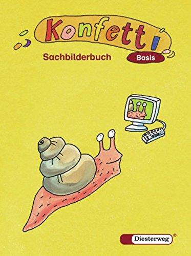 Konfetti Basis - Ausgabe 2006: Sachbilderbuch