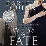 Webs of Fate | Darlene Quinn