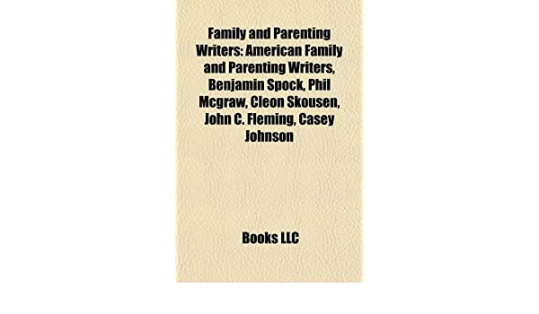 ... parenting writers, Benjamin Spock, Cleon Skousen, Phil McGraw, John Fleming, Casey Johnson: Amazon.es: Source: Wikipedia: Libros en idiomas extranjeros