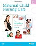img - for Maternal Child Nursing Care, 4e book / textbook / text book