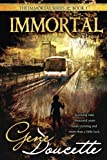 Immortal (The Immortal Series) (Volume 1)