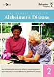 The Family Guide to Alzheimers Disease: Volume 2- Behavior Issues