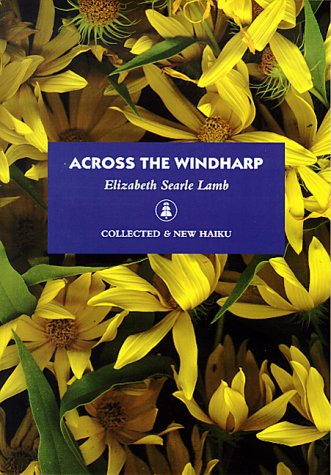 Across the Windharp: Collected and New Haiku by La Alameda Press