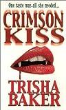 Crimson Kiss, Trisha Baker, 0786014164