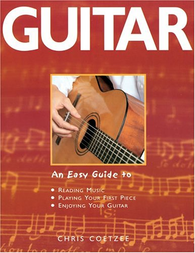Download Guitar: An Easy Guide to Reading Music, Playing Your First Piece, Enjoying Your Guitar PDF