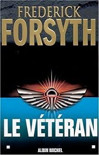 Le vétéran et autres récits, Forsyth, Frederick