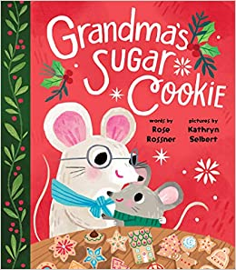 Books For Grandma For Christmas 2020 Grandma's Sugar Cookie: A Sweet Board Book about Christmas Baking