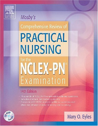 Mosby's Comprehensive Review of Practical Nursing for the NCLEX-PN (r) Examination