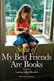 Some of My Best Friends Are Books: Guiding Gifted