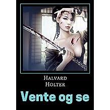 Vente og se (Norwegian Edition)