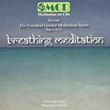 Breathing Meditation (1 of 12) by The Essential Guided Meditation Series