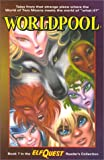 Book - Elfquest Reader's Collection: Worldpool