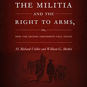 The Militia and the Right to Arms Audiobook