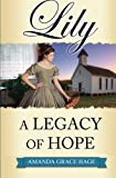 Lily: A Legacy of Hope (Volume 2)