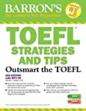 img - for TOEFL Strategies and Tips with MP3 CDs, 2nd Edition: Outsmart the TOEFL iBT book / textbook / text book