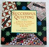 Successful Quilting, Linda Seward and Jil Shipley, 0671762311