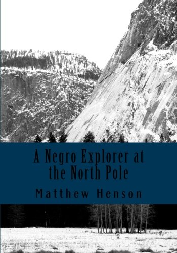 Read Online A Negro Explorer at the North Pole pdf