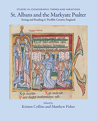 St. Albans and the Markyate Psalter: Seeing and Reading in Twelfth-Century England